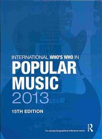 The International Who's Who In Popular Music 2013