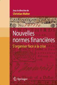 Nouvelles Normes Financières: S'Organiser Face À La Crise