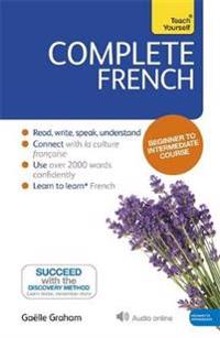 Complete French (Learn French with Teach Yourself)