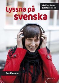 Lyssna på svenska Hörförståelseövn för Sfi