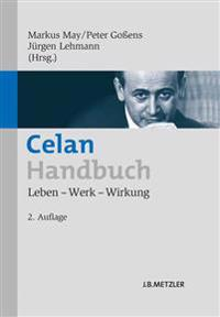 Celan-Handbuch: Leben - Werk - Wirkung
