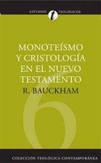Monoteismo y cristologia en el N.T.