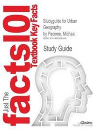 Studyguide for Urban Geography by Pacione, Michael