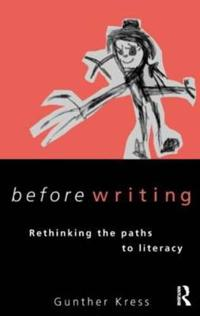 Before writing - rethinking paths to literacy