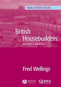 British Housebuilders: History & Analysis