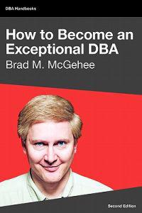 How to Become an Exceptional DBA