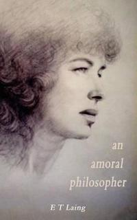 An Amoral Philosopher