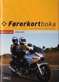 Førerkortboka; arbeidsbok klasse A1 og A - Ståle Lødemel, Jarl Ove Glein | Ridgeroadrun.org