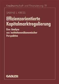 Effizienzorientierte Kapitalmarktregulierung