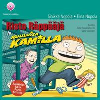 Risto Räppääjä ja kuuluisa Kamilla