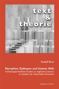 Nymphen, Zyklopen und Satanic Mills