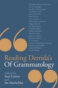 Reading Derrida's Of Grammatology