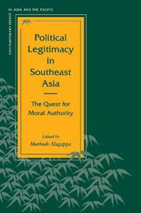 Political Legitimacy in Southeast Asia