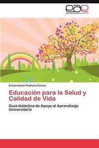 Educacion Para La Salud y Calidad de Vida