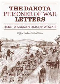 The Dakota Prisoner of War Letters