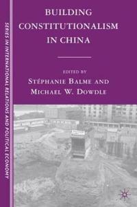 Building Constitutionalism in China