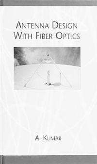 Antenna Design With Fiber Optics