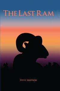 The Last Ram: A Novel of the Badlands