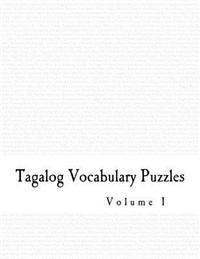 Tagalog Vocabulary Puzzles - Volume 1