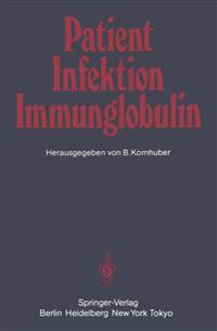 Patient - Infektion - Immunglobulin