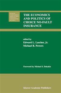 The Economics and Politics of Choice No-fault Insurance