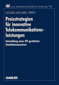 Preisstrategien Fur Innovative Telekommunikationsleistungen