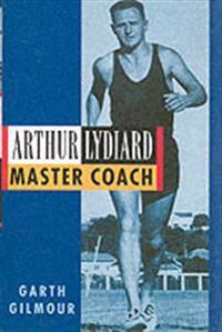 Arthur lydiard - master coach