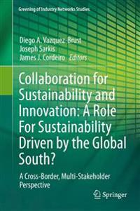 Collaboration for Sustainability and Innovation
