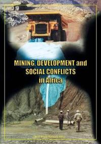 Mining Development and Social Conflicts in Africa