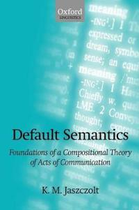 Default Semantics