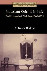 Protestant Origins in India