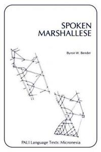Spoken Marshallese: An Intensive Language Course with Grammatical Notes and Glossary