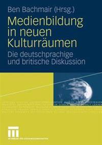 Medienbildung in Neuen Kulturräumen