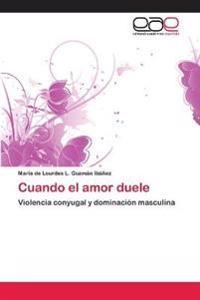 Cuando El Amor Duele