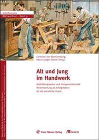 Alt Und Jung Im Handwerk