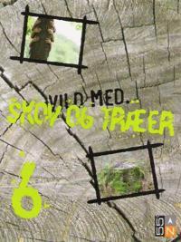 Vild med skov og træer