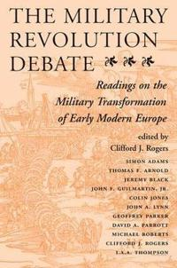 The Military Revolution Debate