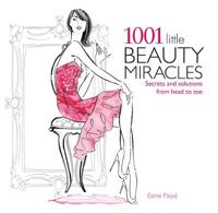 1001 Little Beauty Miracles