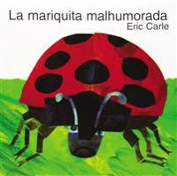 The Grouchy Ladybug (Spanish Edition): La Mariquita Malhumorada