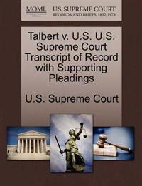 Talbert V. U.S. U.S. Supreme Court Transcript of Record with Supporting Pleadings