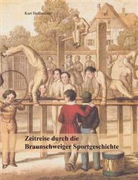 Zeitreise Durch Die Braunschweiger Sportgeschichte