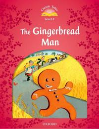 Classic Tales: Level 2: The Gingerbread Man
