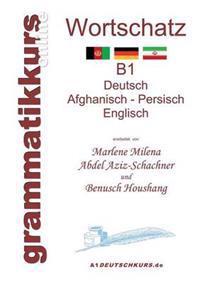 Worterbuch Deutsch - Afghanisch - Persich - Englisch B1