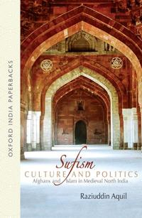 Sufism, Culture, and Politics