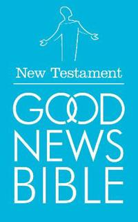 Good News Bible: New Testament