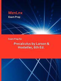 Exam Prep for Precalculus by Larson & Hostetler, 6th Ed.