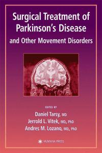 Surgical Treatment for Parkinson's Disease and Other Movement Disorders