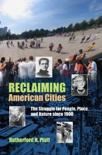 Reclaiming American Cities