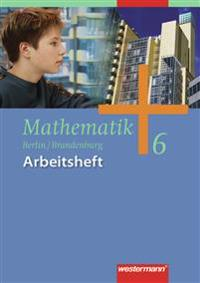 Mathematik Arbeitsheft 6. Ausgabe 2004 für das 5. und 6. Schuljahr in Berlin und Brandenburg