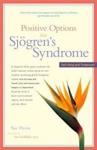 Positive Options for Sj gren's Syndrome